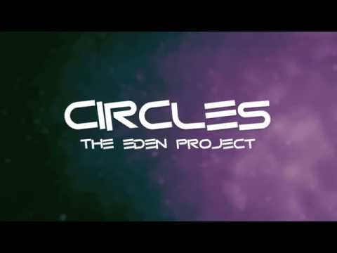 Circles - The Eden Project (Lyrics)