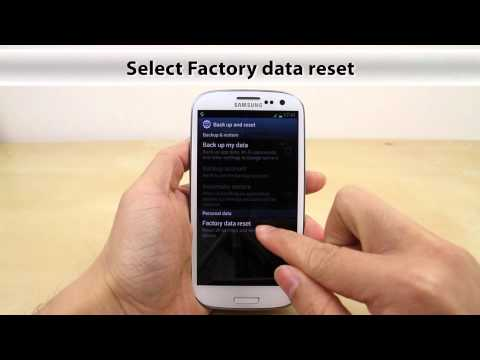 how to master reset samsung galaxy s3 aka s iii s 3
