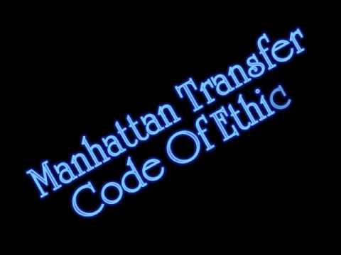 Manhattan Transfer - Code Of Ethics
