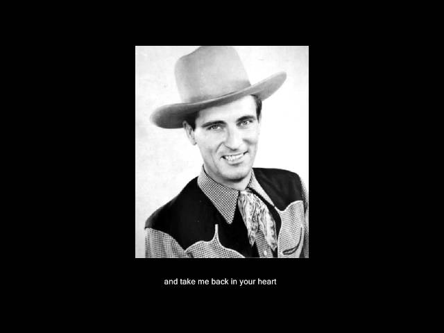 have you ever been lonely - Ernest tubb