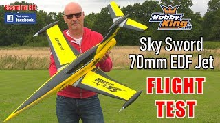 HobbyKing SkySword 70mm EDF Sport Jet: ESSENTIAL RC FLIGHT TEST (Unbox, 1st Flight and Reaction !)
