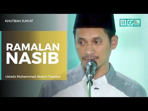 Khutbah Jum'at : Ramalan Nasib - Ustadz M Abduh Tuasikal