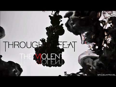 Through Defeat - The Violent