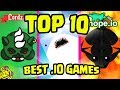 TOP 10 BEST .IO GAMES of 2018/17