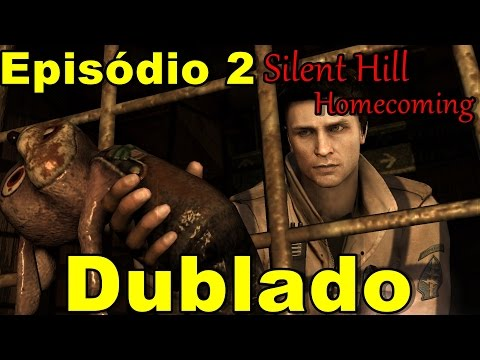 SIlent Hill Homecoming parte 2 Dublado
