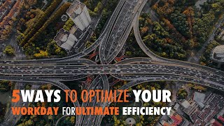 5 Ways to Optimize Your Workday for Ultimate Efficiency - WP The Podcast EP 539