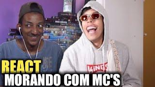 REACT - MORANDO COM MC'S - 6 - O Que Não Dizer