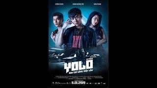 YOLO - Phim chiếu rạp 2019 Full HD
