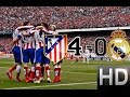 Atletico Madrid Vs Real Madrid 4 0 All Goals And Highlights | 07 02 2015 HD