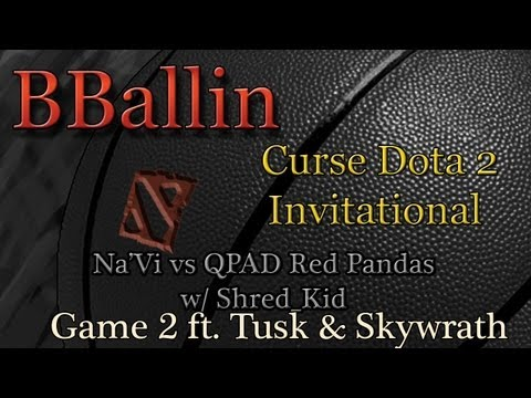 Na'Vi vs QPAD Red Pandas (Curse Dota 2 Invitational) Game 2 w/ Shred_Kid ft. Tusk & Skywrath