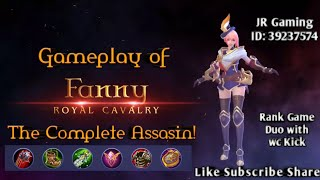 MOBILE LEGENDS | Rank Game Mythic : Fanny Royal Cavalry Gameplay | Duo with wc Kick
