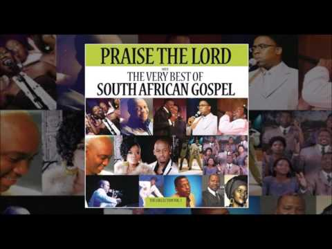 Praise The Lord: The Very Best Of South African Gospel thumbnail