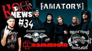 ROCK NEWS #34 AMATORY / Rammstein / Avenged Sevenfold