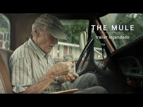 The Mule • Trailer Legendado