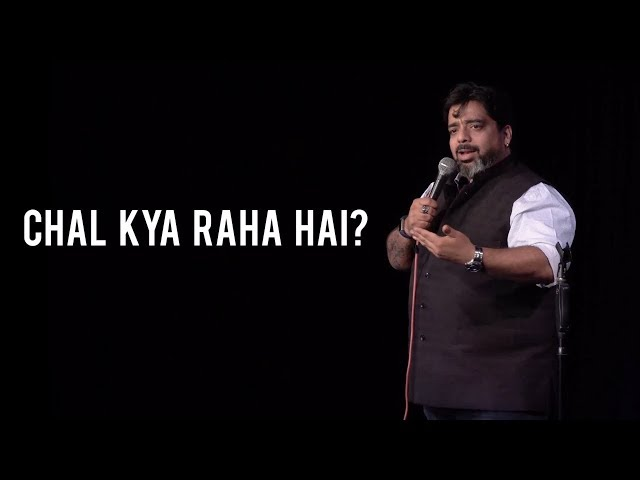 Chal Kya Raha Hai - Stand-Up Comedy by Jeeveshu Ahluwalia