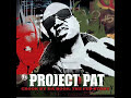 I Keep That - Project Pat