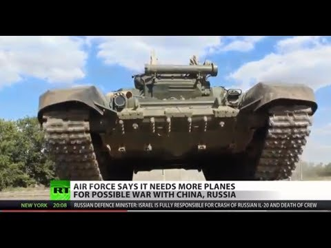 US Preparing Air Force for War with China and Russia