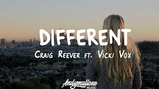 Craig Reever ft. Vicki Vox - Different (Lyrics)