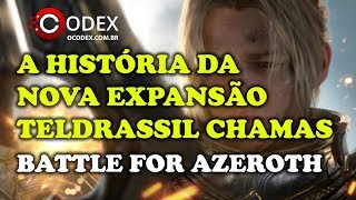 A História da Nova Expansão Battle for Azeroth - World of Warcraft