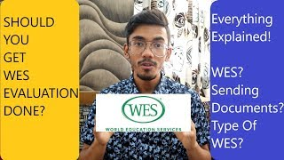 WES Evaluation (Everything Explained)