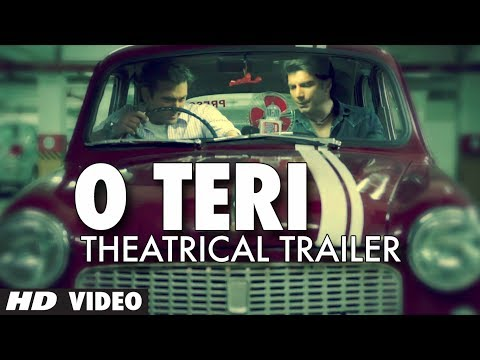 O Teri Theatrical Trailer   Pulkit Samrat, Bilal Amrohi, Sarah Jane Dias