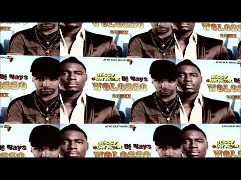 DJ Nays - Wolosso -  feat Jessy Matador (remix)