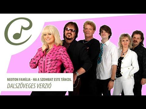 Neoton Família - Ha Szombat Este Tancol (dalszöveggel - Lyric Video)