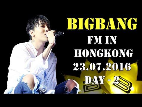 BIGBANG - FM in HongKong, 23.07.2016 (fancam) Day-2