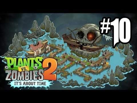 Plants vs. Zombies 2 Gameplay Walkthrough - Part 10 - Pirate Seas Day 1. 2. 3!! (Gameplay HD)