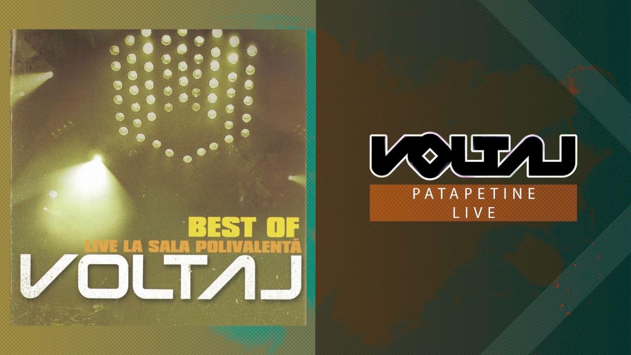 Voltaj - Patapetine (LIVE la Sala Polivalenta)