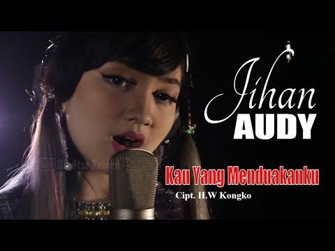 Download Jihan Audy - Kau Yang Menduakanku  Mp4 baru
