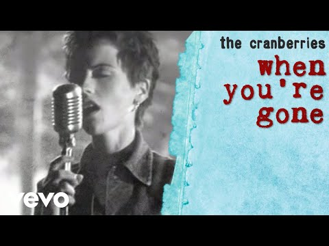 The Cranberries When You're Gone (Version 1) retronew