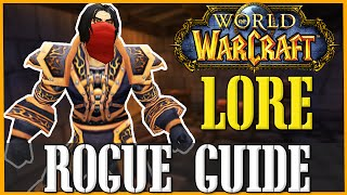How To Roleplay a Rogue - WoW Lore