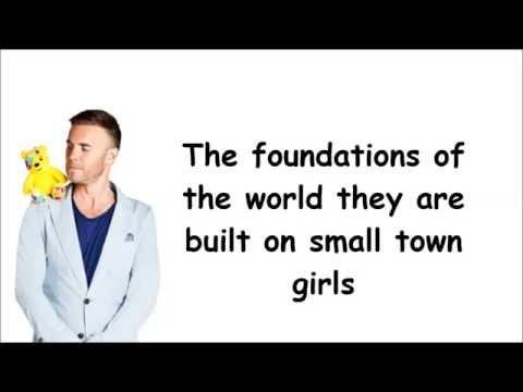 Gary Barlow - Small Town Girls (lyrics)