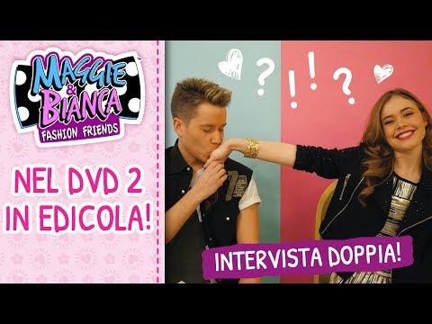 Maggie & Bianca Fashion Friends – Nei DVD in edicola l'intervista doppia a Bianca e Quinn!