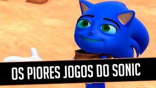 OS PIORES JOGOS DO SONIC