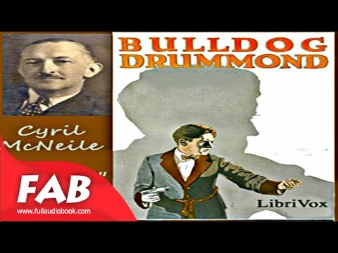 Bulldog Drummond Full Audiobook By SAPPER Action & Adventure, Detective Fiction Audiobook