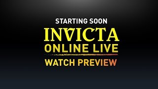 Invicta Online LIVE - Watch Preview