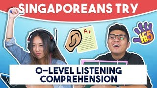 Singaporeans Try: O-Level Listening Comprehension