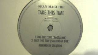 Sean Maguire - Take This Time
