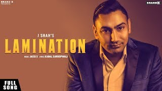 Lamination | J Shah | Jassi X | Kabal Saroopwali | Latest Punjabi Song 2019