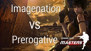 CossFire Masters 8 | Imagenation vs Prerogative @map 1 Ankara