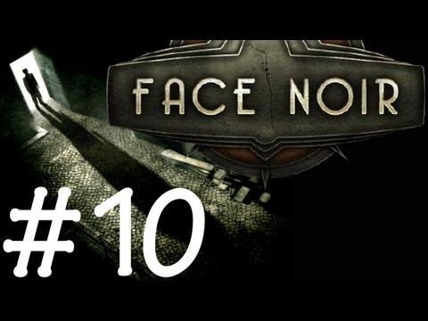 Face Noir - За правду-матку. Let's Play. Часть 10
