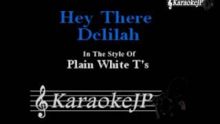 Hey There Delilah Karaoke Plain White T 39 S