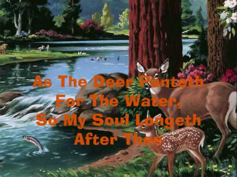 As The Deer - Maranatha Singers (With Lyrics)