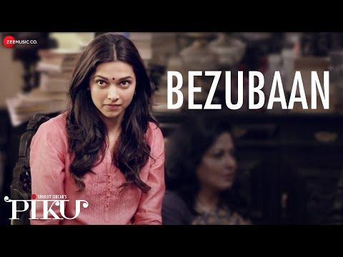 Bezubaan - Piku | Anupam Roy | Amitabh Bachchan,...
