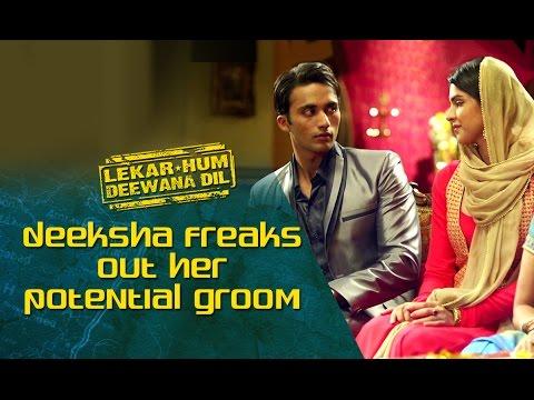 Deeksha Freaks Out Her Potential Groom |  Lekar Hum Deewana Dil | Armaan Jain & Deeksha Seth