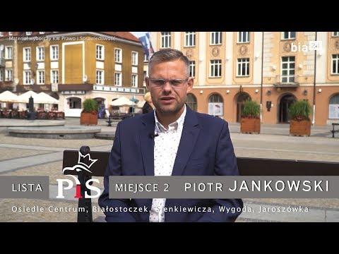 Ogłoszenie Wyborcze. Piotr Jankowski (PiS) - Spot Wyborczy