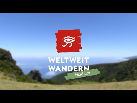 Weltweitwandern auf Madeira
