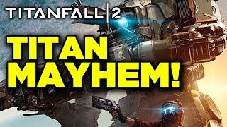 Epic Titan Combat - Titanfall 2